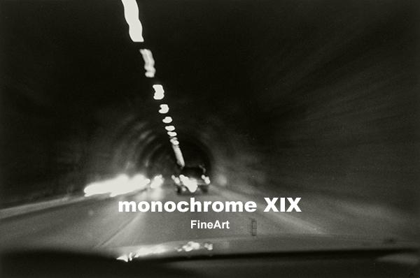 monochrome XIX「FineArt」後半の4週目、最終週が明日27日(火)から始まります!_b0194208_22140658.jpg