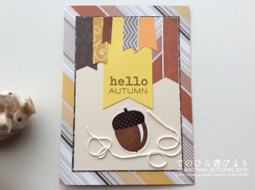 Let's create a weekly card & show off! #31 Hello Autumnカード_d0285885_10525761.jpeg