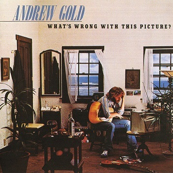 Andrew Gold「What\'s Wrong With This Picture?」(1976)_c0048418_11240947.jpg