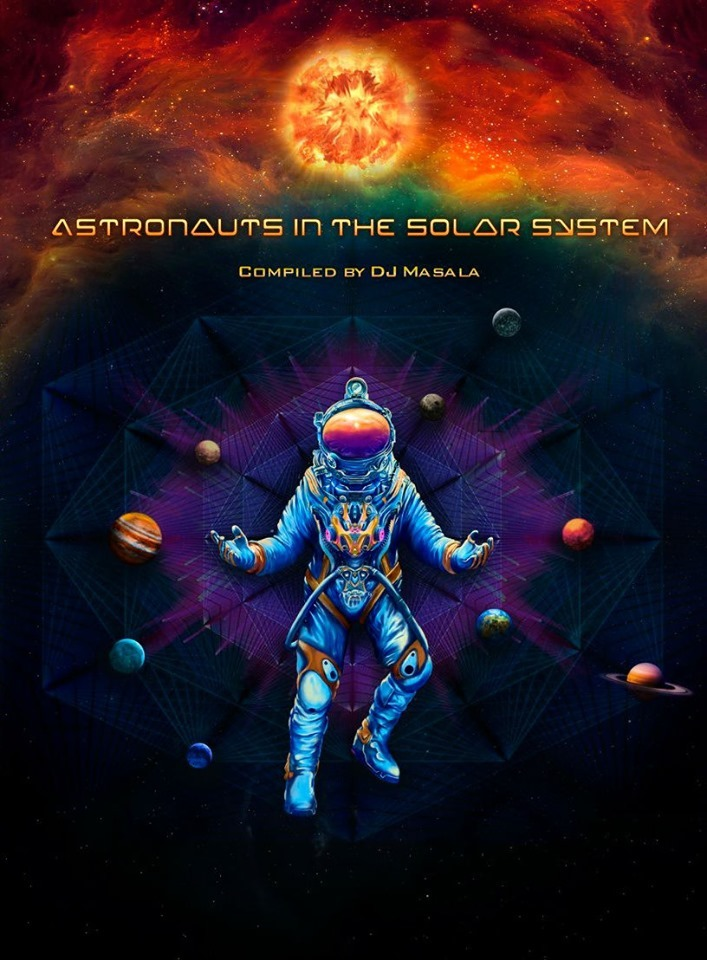 "Tomocomo リリースのお知らせ ""VA - Astronauts In The Solar System (compiled by Dj.Masala Goa Trance)\""_c0311698_18514766.jpg"