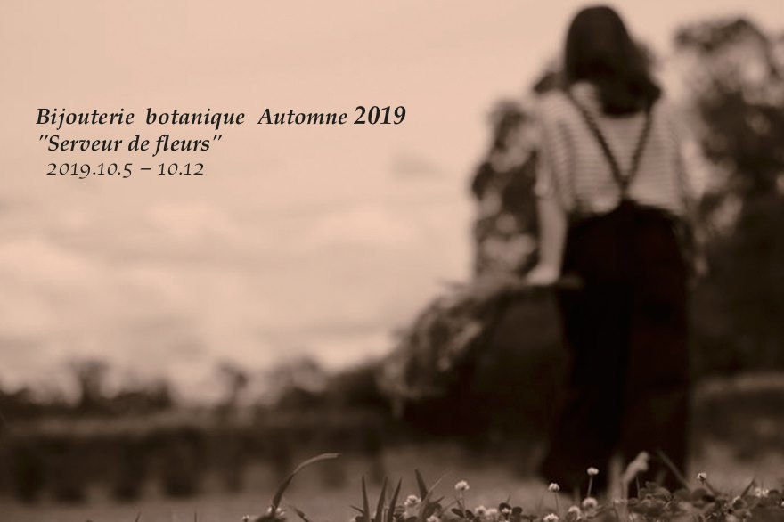 """Bijouterie bootanique Automne 2019 \""""Serveur de fleurs\"""" _d0100660_04283050.jpg"""