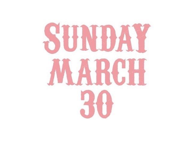 "\""SUNDAY MARCH 30 + 3 DAY1\""ってこんなこと。_c0140560_09252032.jpg"