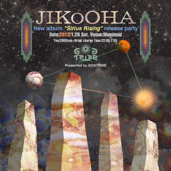 "1/26 GoaTribe Presents JIKOOHA new album ""Sirius Rising\"" release party@illuminoid_c0311698_00335095.jpg"