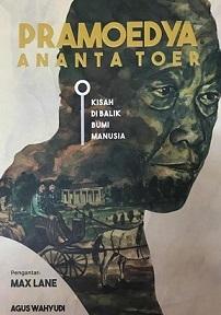 新刊: Pramoedya Ananta Toer: Kisah di Balik Bumi Manusia インドネシアの文学_a0054926_23523999.jpg