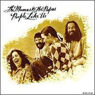 The Mamas & The Papas「People Like Us」(1971)_c0048418_12073053.jpg