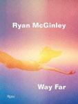 Ryan McGinley: Way Far_c0214605_16073051.jpg
