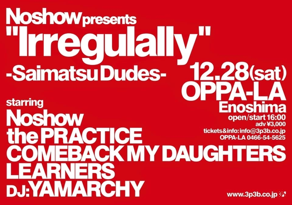 Noshow / the PRACTICE / COMEBACK MY DAUGHTERS / LEARNERS / DJ YAMARCHY / at 江の島オッパーラ 2019.12.28_d0106911_00460929.jpg