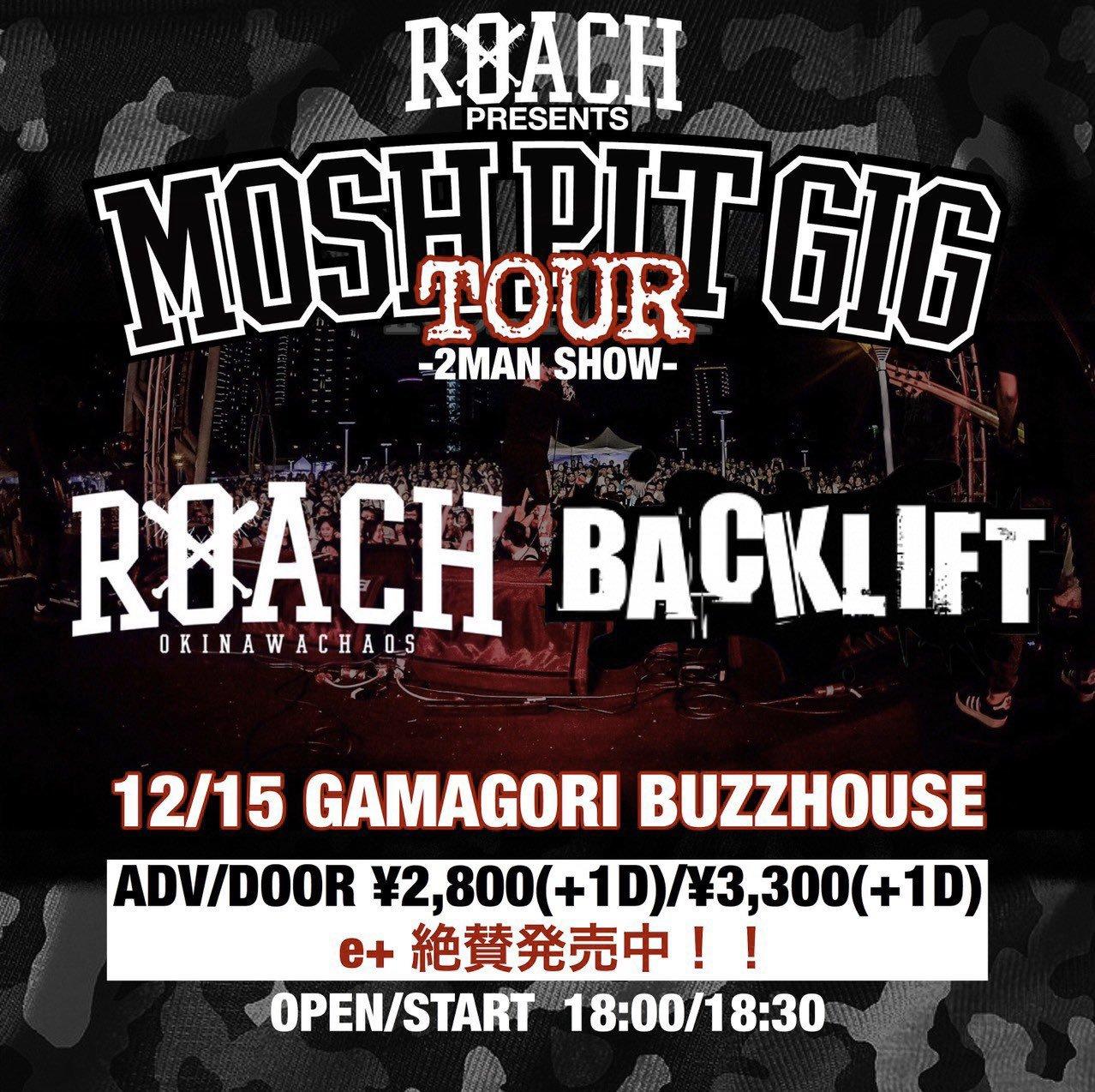 ROACH presents 【MOSH PIT GIG TOUR】_b0123708_16364385.jpg