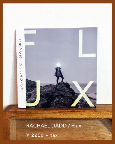 「 RACHAEL DADD / Flux 」入荷してます_e0120930_15460154.jpg