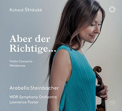 R.Strauss: Aber der Richtige..@Arabella Steinbacher/Lawrence Foster,WDR SO._a0384046_09543312.jpg
