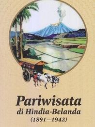 新刊:Pariwisata di Hindia Belanda (1891-1942)インドネシア語_a0054926_13510979.jpg