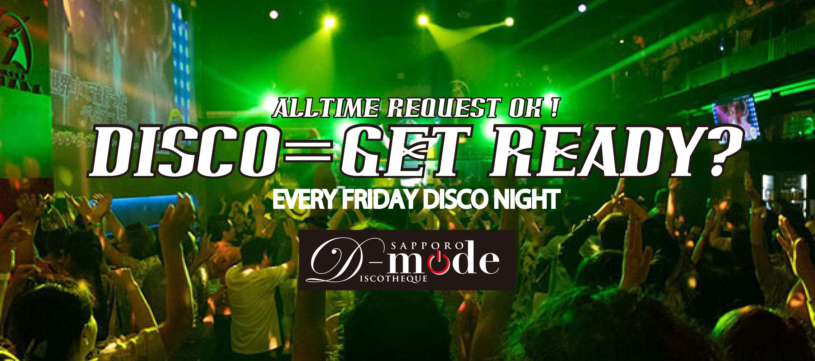 FRIDAY & SATURDAY DISCO NIGHT_a0219438_09204072.jpg