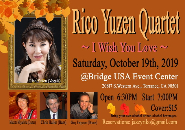 Rico Yuzen Japan & Los Angeles Tour, Autumn 2019♬_a0385974_17181912.jpg