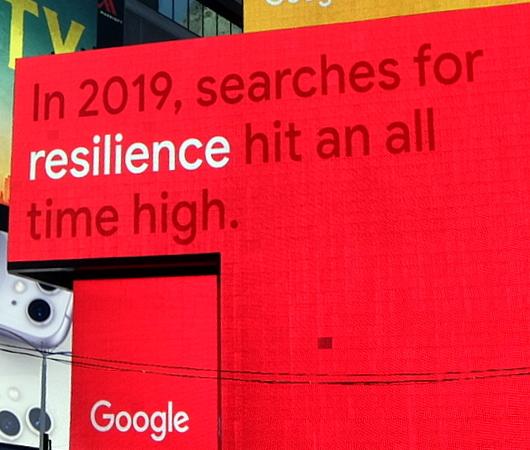 NYタイムズ・スクエアの巨大スクリーンでGoogleの流行語発表会⁉ 注目ワードはResilience(回復力)など_b0007805_12191378.jpg