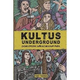 新刊:Kultus Underground, Ensiklopedia Subkultural kaum Muda インドネシア語_a0054926_20185169.jpg