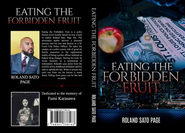 """New Novel \""""Eating the Forbidden Fruit\"""", A True Confession of a Convicted Cop_a0381117_13590153.jpg"""