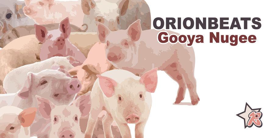 【新曲リリース】ORIONBEATS - Gooya Nugee _a0014067_23580191.jpg