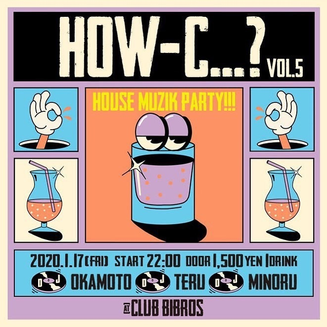 "2020.01.17.FRI|""HOW-C...?\"" vol.5 @ClubBIBROS_f0148146_23484956.jpeg"