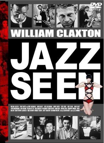 写真家ウイリアム・クラクストンのドキュメンタリー映画 『JAZZ  SEEN』_b0074416_19272348.jpg