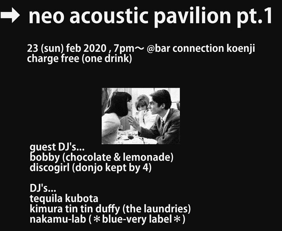 02/23(日・祝)Neo acoustic pavilion pt.1_c0099300_20505752.jpg