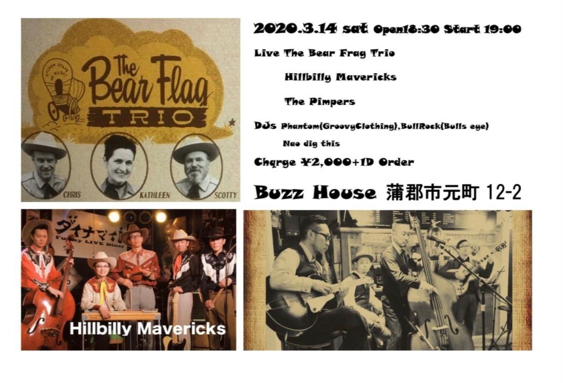 〜The Bear Flag Trio 〜 Live at 蒲郡BUZZ HOUSE!!_b0123708_23344928.jpg