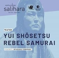 流山児★事務所のRebel Samurai(新宿オペラ由比正雪)のインドネシア公演_a0054926_17020768.jpg
