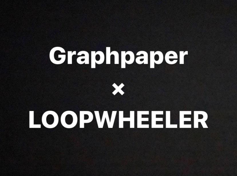 Graphpaper × LOOPWHEELER_c0079892_18523063.jpg