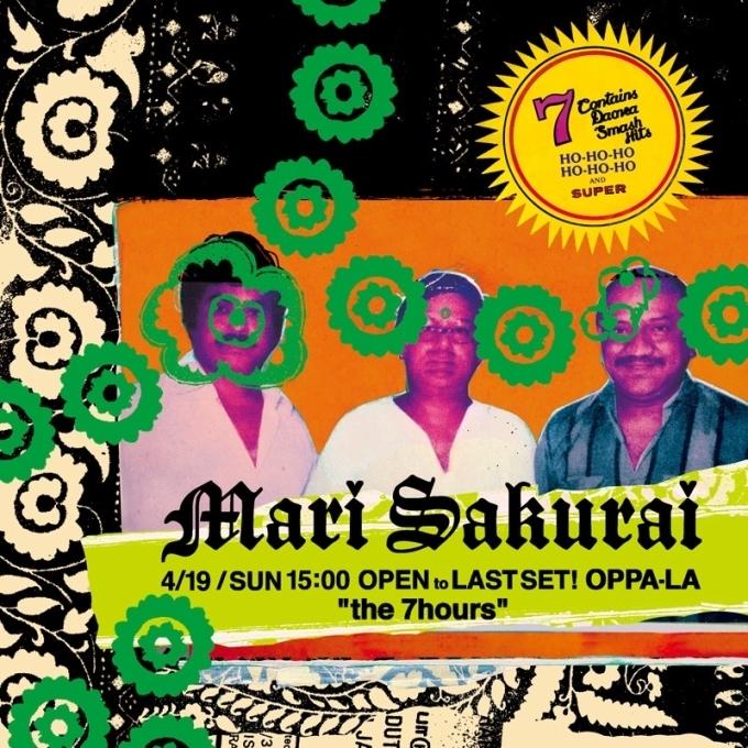 "Mari Sakurai 初のOPEN to LAST SET!\"" the 7hours \"" 江の島CurryDiner OPPA-LA 4月19日SUN開催します!!!_d0106911_15595777.jpg"