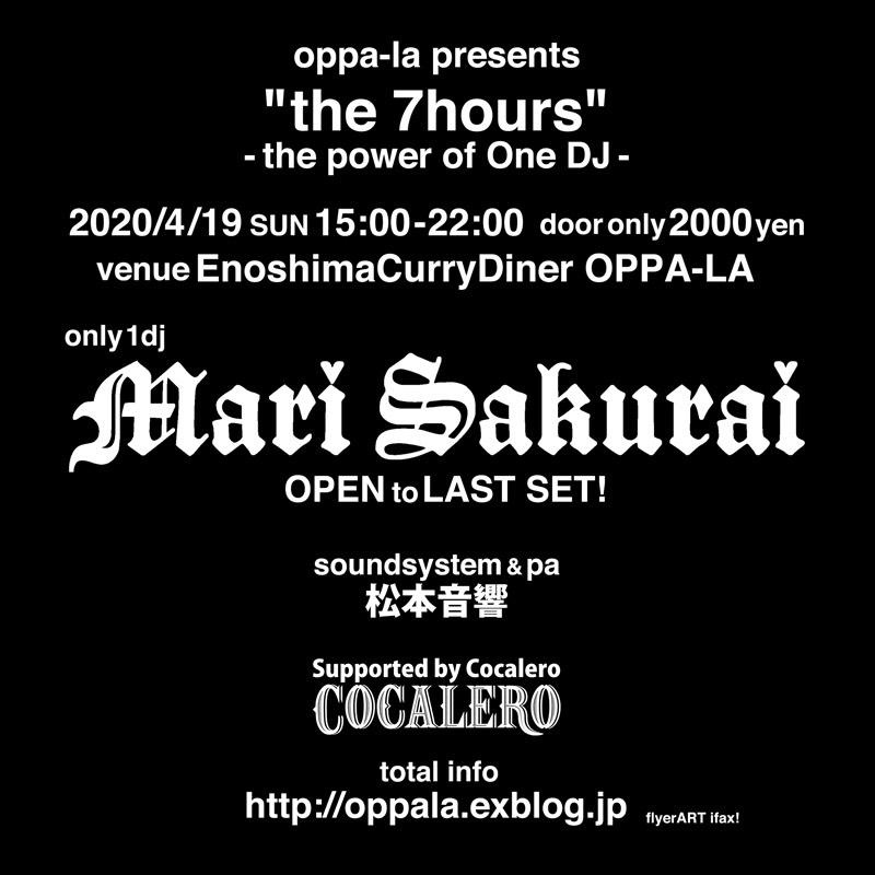 "Mari Sakurai 初のOPEN to LAST SET!\"" the 7hours \"" 江の島CurryDiner OPPA-LA 4月19日SUN開催します!!!_d0106911_16174772.jpg"