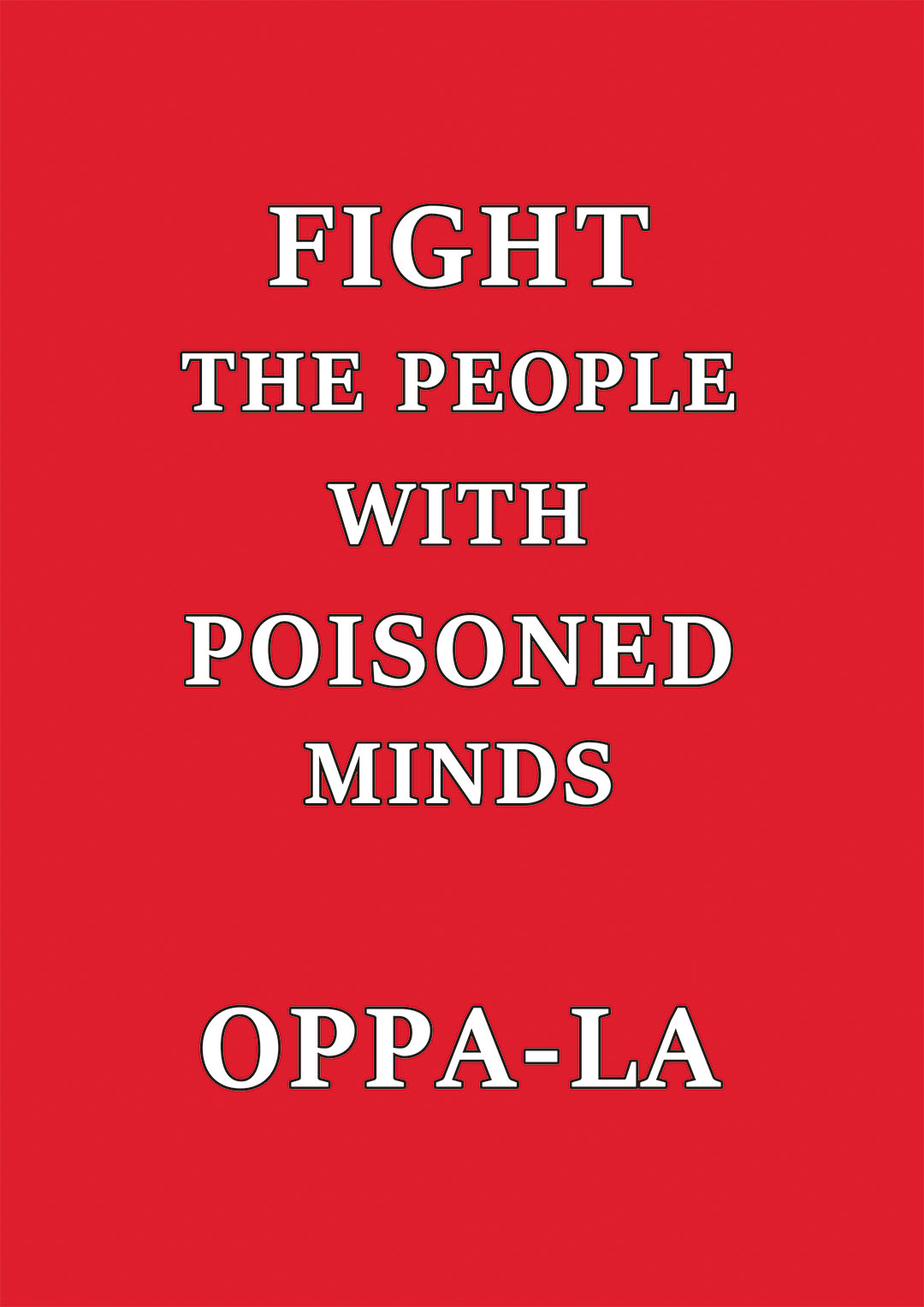 FIGHT . THE PEOPLE WITH POISONED MINDS /_d0106911_20203869.jpg