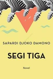 新刊:Segi Tiga (Sapardi Djoko Damono) インドネシア語_a0054926_09211597.jpg