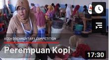 インドネシアのドキュメンタリー映画:Perempuan Kopi (2013)@Aceh Documentary_a0054926_22315791.jpg
