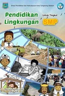 新刊:Pendidikan Lingkungan untuk Tingkat SMP インドネシアの小学校・中学校の教科書「環境」_a0054926_00175834.jpg