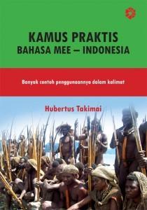 新刊:Kamus Praktis Bahasa Mee – Indonesia(インドネシア語 - メー語辞典)_a0054926_17444785.jpg