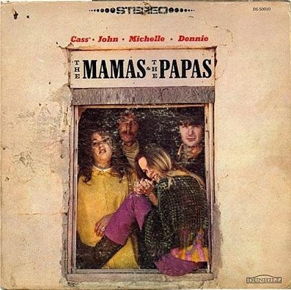 The Mamas & The Papas「The Mamas & The Papas」(1966)_c0048418_08251242.jpg
