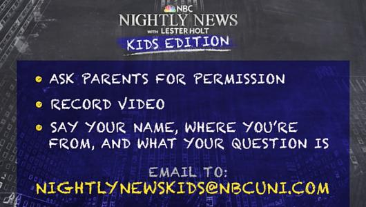 NBCの夜の看板ニュース番組(Nightly News)、子ども版(Kids Edition)はじめる_b0007805_10352930.jpg