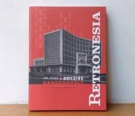 """新刊:RETRONESIA The Years of Building Dangerously インドネシアの""""いいビル""""写真集_a0054926_09112963.jpg"""