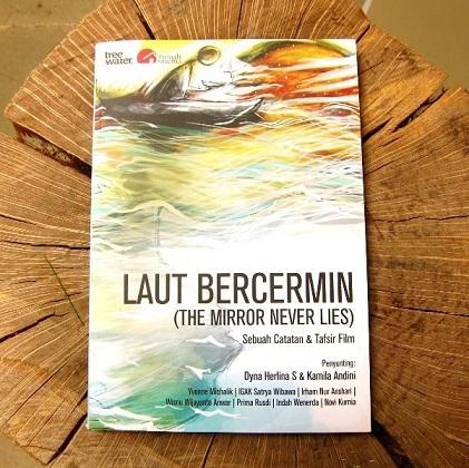 インドネシアの映画:Laut Bercermin (The Mirror Never Lies) 「鏡は嘘をつかない」_a0054926_19594190.jpg