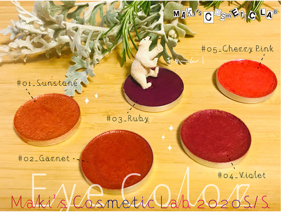 "Handmade Natural Cosmetics by Maki\'s Cosmetic Lab : #01-05 ""Eye Color\"" 2020 S/S._d0018646_18174878.jpg"