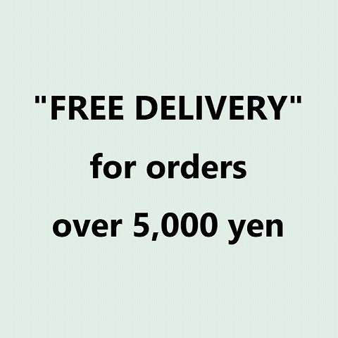 """FREE DELIVERY for orders over 5,000 yen\""_b0139281_18275712.jpg"