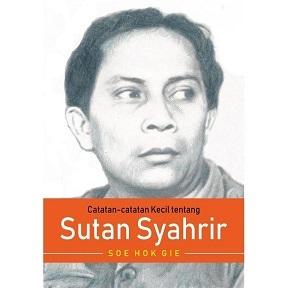 新刊:Catatan-catatan Kecil tentang Sutan Syahrir インドネシア語_a0054926_06475798.jpg