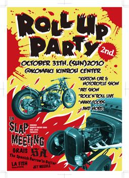 Roll Up Partyバイクエントリー締め切り間近_c0404676_11354305.jpg