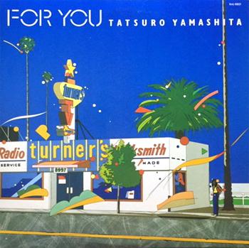 山下達郎「FOR YOU」(1982)_c0048418_10195508.jpg