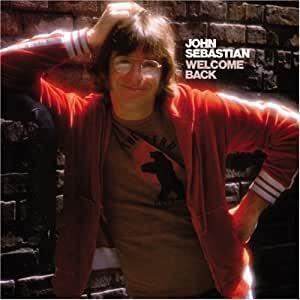 John Sebastian「Welcome Back」(1976)_c0048418_06181476.jpg