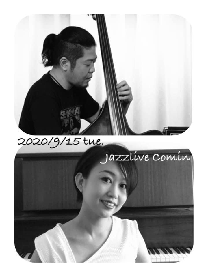 ジャズライブカミン Jazzlive Comin 広島 本日9月15日火曜日の演目_b0115606_10563712.jpeg