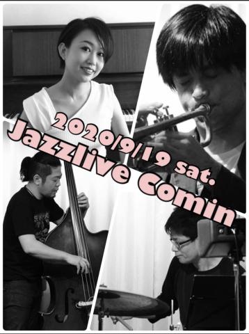 広島 Jazzlive Cominジャズライブカミン 明日土曜日の生演奏_b0115606_10333971.jpeg