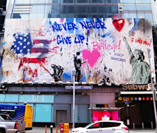 コロナ禍のニューヨークならではの情熱的な巨大アート看板 by Mr. Brainwash_b0007805_06012628.jpg