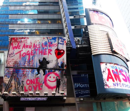 コロナ禍のニューヨークならではの情熱的な巨大アート看板 by Mr. Brainwash_b0007805_06140137.jpg
