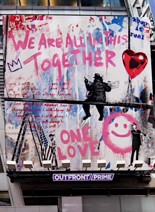 コロナ禍のニューヨークならではの情熱的な巨大アート看板 by Mr. Brainwash_b0007805_06161105.jpg