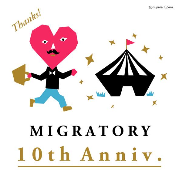 MIGRATORY 10th Anniversary_d0193211_16395256.jpg